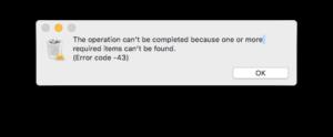How to Fix Mac Error Code 43 Permanently